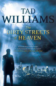 The Dirty Streets of Heaven, published 2012.