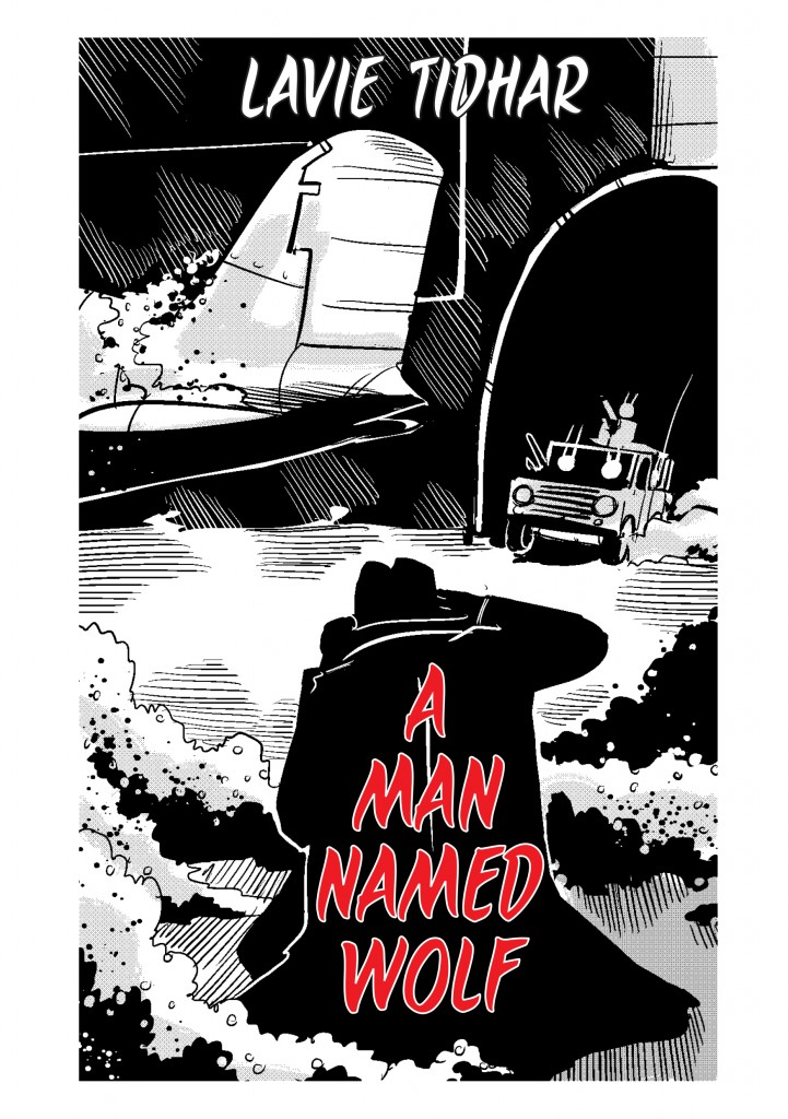 A Man Named Wolf by Lavie Tidhar
