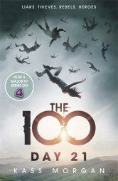 Day 21: The 100 by Kass Morgan