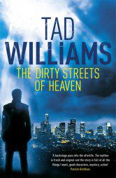 The Dirty Streets of Heaven (Bobby Dollar Book 1)