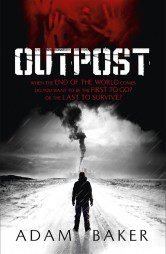 Outpost (Outpost Book 1)