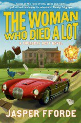 The Woman Who Died a Lot (Thursday Next Book 7)