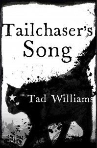 Tailchaiser's Song by Tad Williams