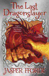 The Last Dragonslayer (The Last Dragonslayer 1)