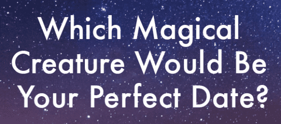 Quiz: which magical creature would be your perfect date?