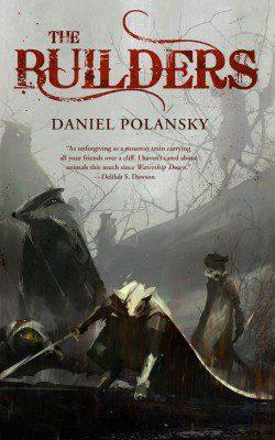 The Builders Daniel Polansky Cover