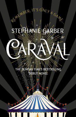 Caraval, By Stephanie Garber