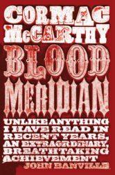 Blood Meridian Cormac McCarthy western novels
