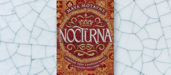 Cover Reveal: Nocturna by Maya Motayne