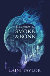 Daughter of Smoke and Bone: 10th Anniversary Edition
