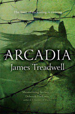 Arcadia by James Treadwell