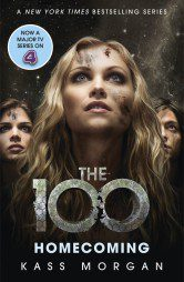 Homecoming (The 100 Book 3)