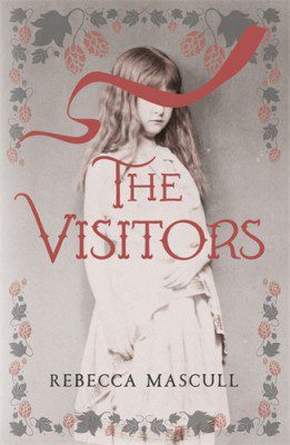 The Visitors by Rebecca Mascull