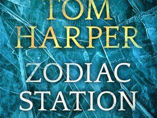 Publishing Today: Zodiac Station, by Tom Harper