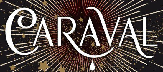 8 (Magical) Reasons To Visit Caraval