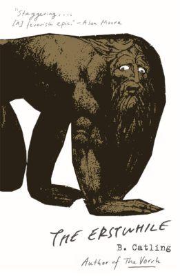 The Erstwhile Brian Catling Vorrh trilogy 9781473636385