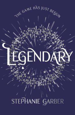 Legendary, By Stephanie Garber