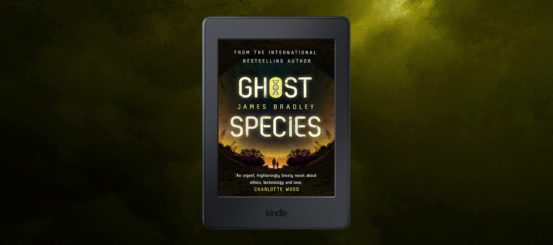 Free Extract: Ghost Species by James Bradley